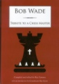 chess book - Bob Wade