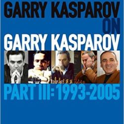 Garry Kasparov on Kasparov III
