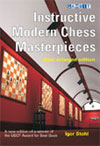 Instructive Modern Chess Masterpieces (New Enlarge