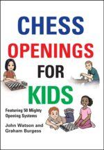 Chess Openings for Kids – hardback