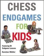 Chess Endgames for Kids – hardback.