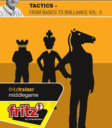 Tactics - From Basics to Brillianve Volume 3
