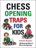 Chess Opening Traps for Kids- hardback.